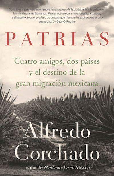 Alfredo Corchado portada 1a 10-23-19